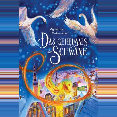 Das geheimnis der Schwane. Myroslava Makarevych (видання німецькою мовою)